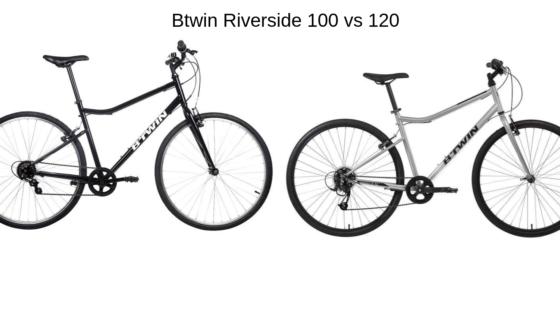 btwin riverside 100 vs 120